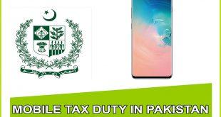 Samsung Galaxy S10 Tax Duty | Mobile Tax in Pakistan